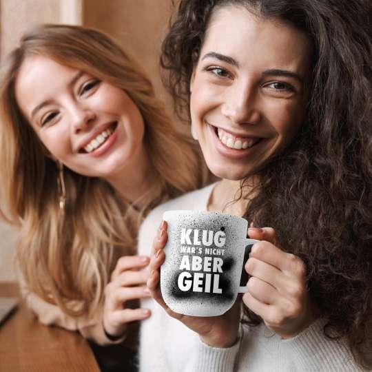Design-at-home - Tasse 2.0 400ml - Klug war's nicht aber geil - Freunde