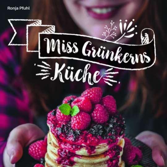 Miss Grünkerns Küche Christian Verlag