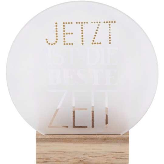 Räder: Poesien auf Glas / Glasscheibe mit Golddruck und Holzfuß / Motiv 'Jetzt......'