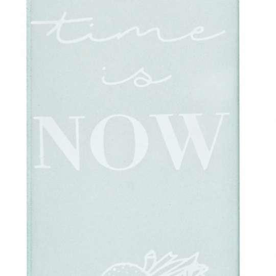 Räder: Poesien auf Glas / Fensterbild / Motiv 'Time is now ...'